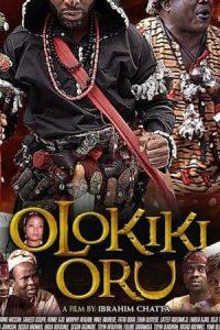 OLOKIKI ORU – Yoruba 2019 Movie