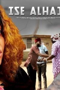 ISE ALHAJI – Latest Yoruba Comedy Movie 2019