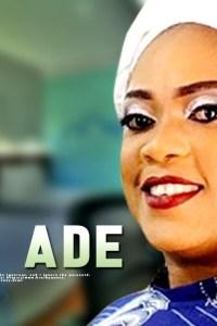 ABIKE ADE – Latest Yoruba Movie 2019