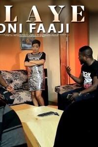 ALAYE ONI FAAJI – Latest Yoruba Movie 2019