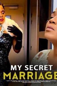 MY SECRET MARRIAGE – Latest Yoruba Movie 2019