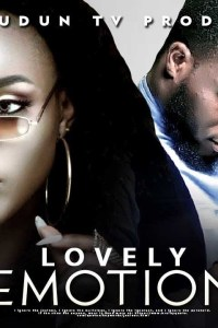LOVELY EMOTION – Latest Yoruba Movie 2019