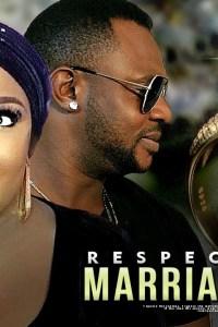 RESPECT YOUR MARITAL VOWS – Yoruba Movie 2019