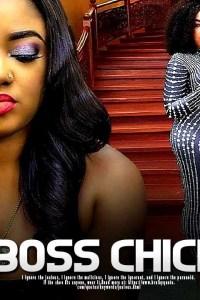 BOSS CHICK – Yoruba Movie 2019