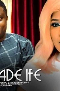 MO PADE IFE – Yoruba Movie 2019