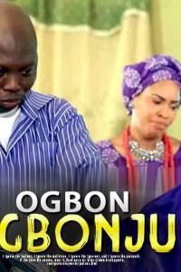 OGBON AGBONJU – Yoruba Movie 2019
