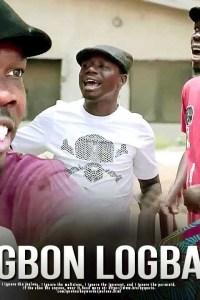 OGBON LOGBA – Yoruba Movie 2019