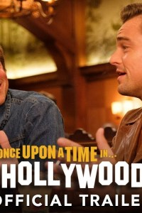 Once Upon A Time In Hollywood – Official Movie Trailer