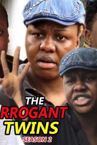 The Arrogant Twins Season 2 – Nollywood Movie 2019