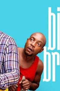 BIG BROTHER 2 – Nollywood Movie 2019