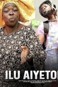ILU AIYETORO – Yoruba Movie 2019 [MP4 HD DOWNLOAD]