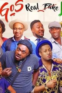 LAGOS REAL FAKE LIFE – Nollywood Movie 2019