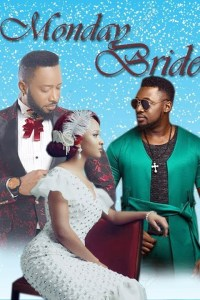 MONDAY BRIDE – Nollywood Movie 2019 [MP4 HD DOWNLOAD]