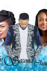 MY SECOND CHOICE 2 – Nollywood Movie 2019