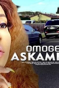 OMOGE ASKAMBO – Yoruba Movie 2019