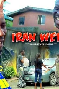 IRAN WERE – Yoruba Movie 2019 [MP4 HD DOWNLOAD]