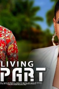 LIVING APART – Nollywood Movie 2019 [MP4 HD DOWNLOAD]