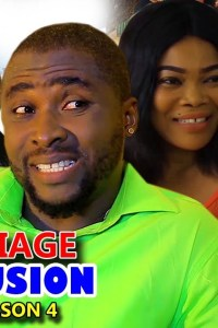 Marriage Confusion Season 4 – Nollywood Movie 2019