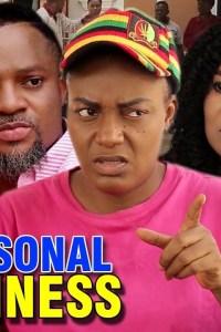 Personal Business Season 1&2 – Nollywood Movie 2019