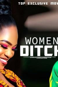 WOMEN DITCH – Yoruba Movie 2019 [MP4 HD DOWNLOAD]