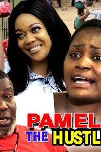 PAMELA THE HUSTLER SEASON 2 – Nollywood Movie 2019