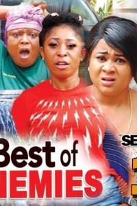 BEST OF ENEMIES SEASON 1 – Nollywood Movie 2019