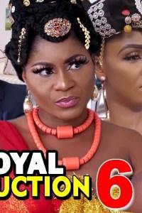 ROYAL SEDUCTION SEASON 6 – Nollywood Movie 2019