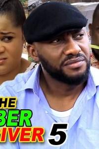 THE UBER DRIVER SEASON 5 – Nollywood Movie 2019