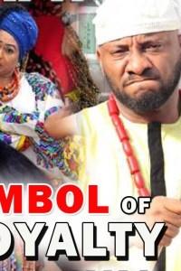 SYMBOL OF ROYALTY SEASON 4 – Nollywood Movie 2019