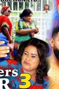 MOTHERS WAR SEASON 3 – Nollywood Movie 2019