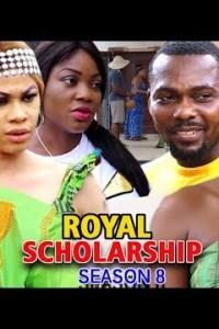 ROYAL SCHOLARSHIP SEASON 8 – Nollywood Movie 2019