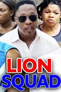 LION SQUAD SEASON 8 – Nollywood Movie 2020