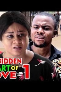 FORBIDDEN HEART OF LOVE SEASON 1 – Nollywood Movie 2020