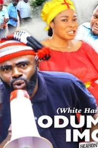 WHITE HANDKY (ODUMEJE IMO) SEASON 6 – Nollywood Movie 2020
