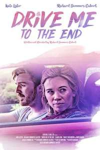 Drive Me to the End (2020) Movie