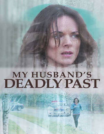 My Husband's Deadly Past (2020) Movie Download