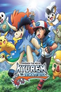 Pokémon the Movie: Kyurem vs. the Sword of Justice (2012) Dual Audio Hindi-English Movie