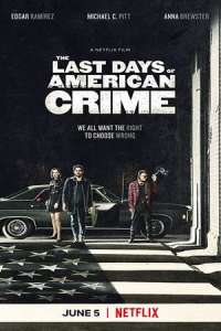 The Last Days of American Crime (2020) Movie Download