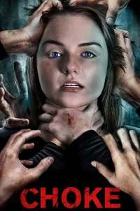Choke (2020) Full Movie