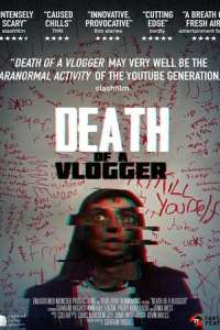 Death of a Vlogger (2019) Full Movie