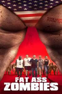 Fat Ass Zombies (2020) Full Movie