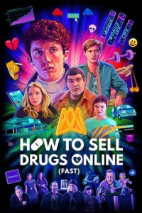 How to Sell Drugs Online (Fast) Season 2 (S02) TV Series