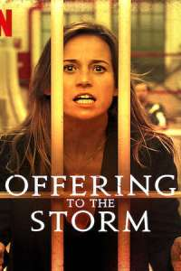Offering to the Storm (2020) Full Movie