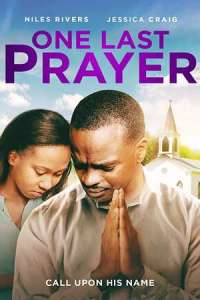 One Last Prayer (2020) Full Movie
