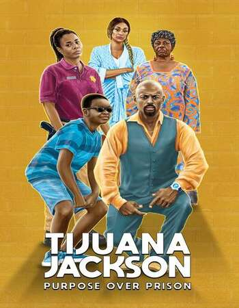 Tijuana Jackson Purpose Over Prison (2020) Subtitles