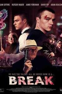 Break (2020) Full Movie