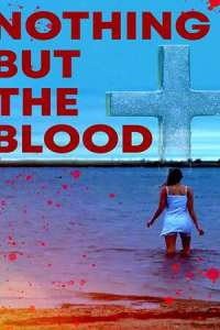 Nothing But the Blood (2020) Full Movie