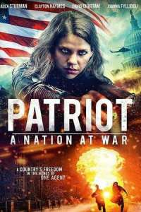 Patriot A Nation at War (2020) Full Movie