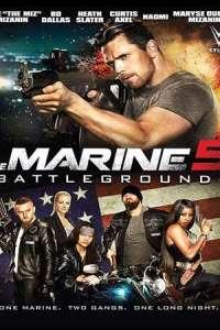 The Marine 5: Battleground (2017) Dual Audio Full Movie