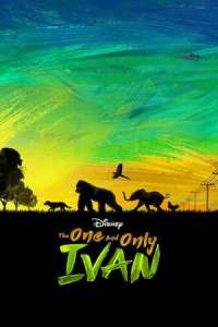 The One and Only Ivan (2020) Full Movie